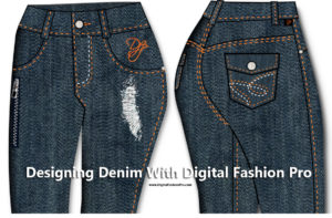 esigning Denim Jeans with Digital Fashion Pro