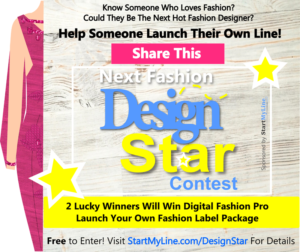 The Next Fashion Design Star - Help Someone Launch Their Line by StartMyLine-com